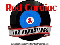Rod Cardiac & The Arrestors