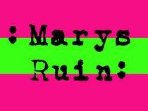 Mary's Ruin