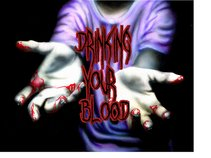 drinking your blood
