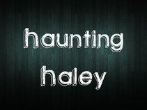 Haunting Haley
