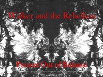 Walker and the Rebellion