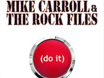 Mike Carroll & The Rock Files