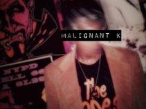 Malignant K