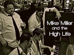 Image for Mike Miller and the High Life