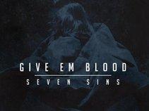 GIVE EM BLOOD