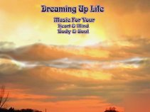 Dreaming Up Life