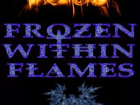 Frozen Within Flames
