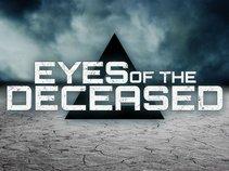 Eyes Of The Deceased