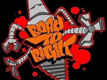ROAD TO RIGHT OFFICIAL