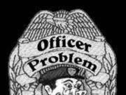 Image for Officer Problem