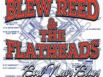 Blew Reed and The Flatheads