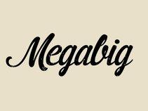 MEGABIG