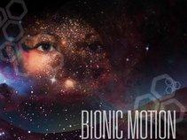Bionic Motion