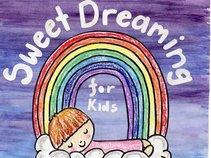 Sweet Dreaming For Kids