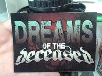 Dreams of the Deceased