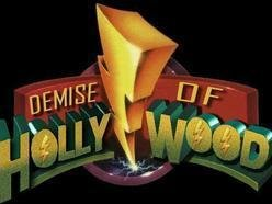Image for Demise Of Hollywood