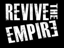 Revive the Empire
