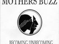 Mothers Buzz