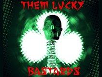Them Lucky Bastards
