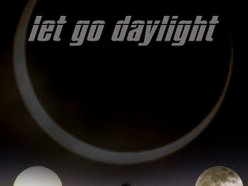 Image for let go daylight