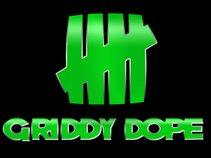 Griddy Dope