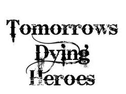 Image for Tomorrows Dying Heroes