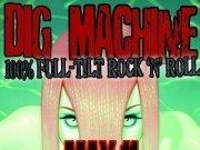 Dig Machine