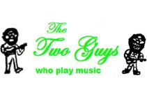 The Two Guys who play music