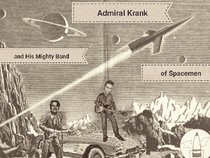Admiral Krank and His Mighty Band of Spacemen