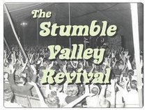 The Stumble Valley Revival