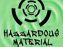 Hazzardous Material
