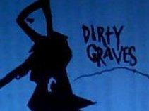 Dirty Graves