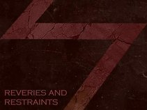 Reveries And Restraints