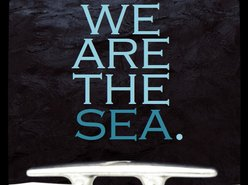 Image for We Are the Sea.