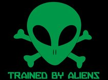Trained By Aliens