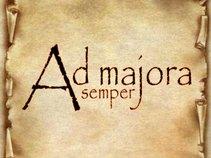 Ad Majora ( semper )