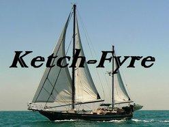 Image for Ketch-Fyre