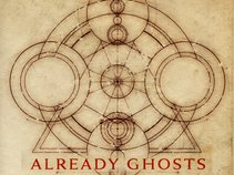 Already Ghosts
