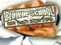 BLOWUP SCHOOL