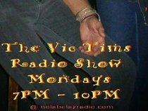 Vic Tims Radio Show