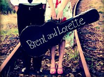 Brent and Lorette