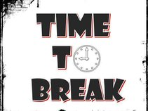 Time To Break