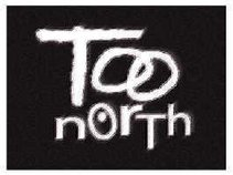 Too North