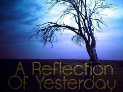 A Reflection Of Yesterday