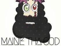 Maine Tha God