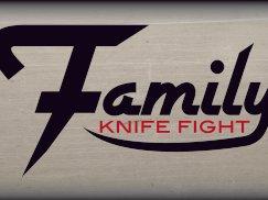 Family Knife Fight