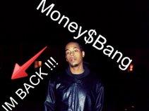 Money$Bang