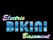 Electric Bikini Basement