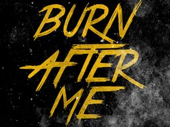 Image for Burn After Me