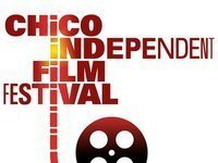CIFF - The Chico Independent Film Festival - Film and Music Showcase